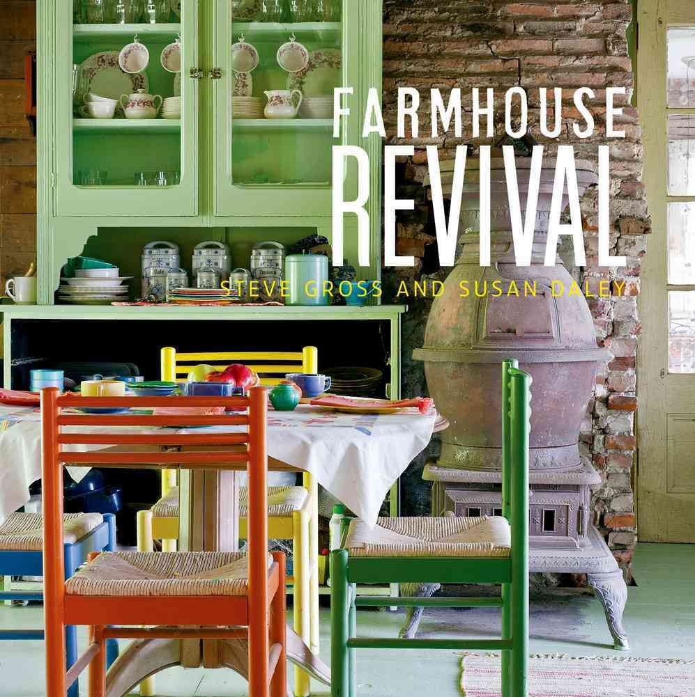 Farmhouse Revival By Daley, Susan/ Gross, Steve